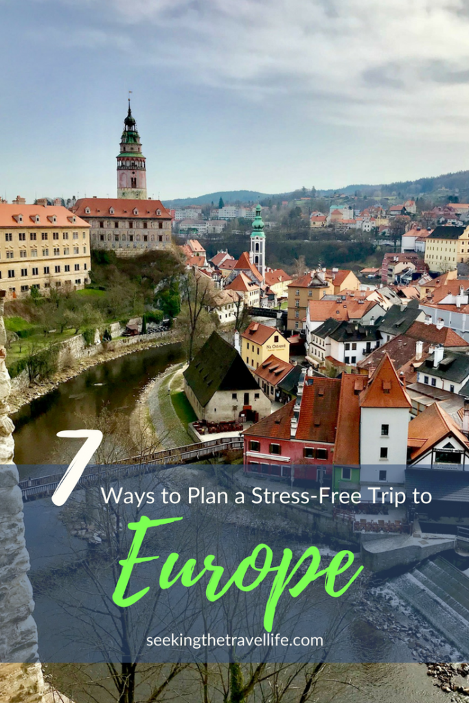 How to plan a meaningful and stress-free trip to Europe. Travel planning tips for a stress-free vacation abroad